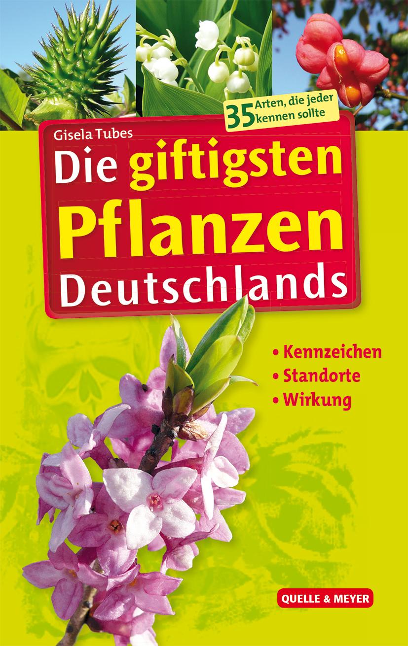 Tubes_Die-giftigsten-Pflanzen-Deutschlands_7x10.jpg