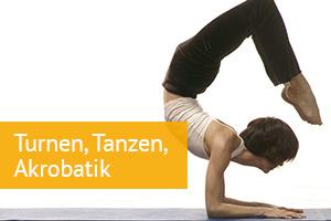 Turnen, Tanzen, Akrobatik
